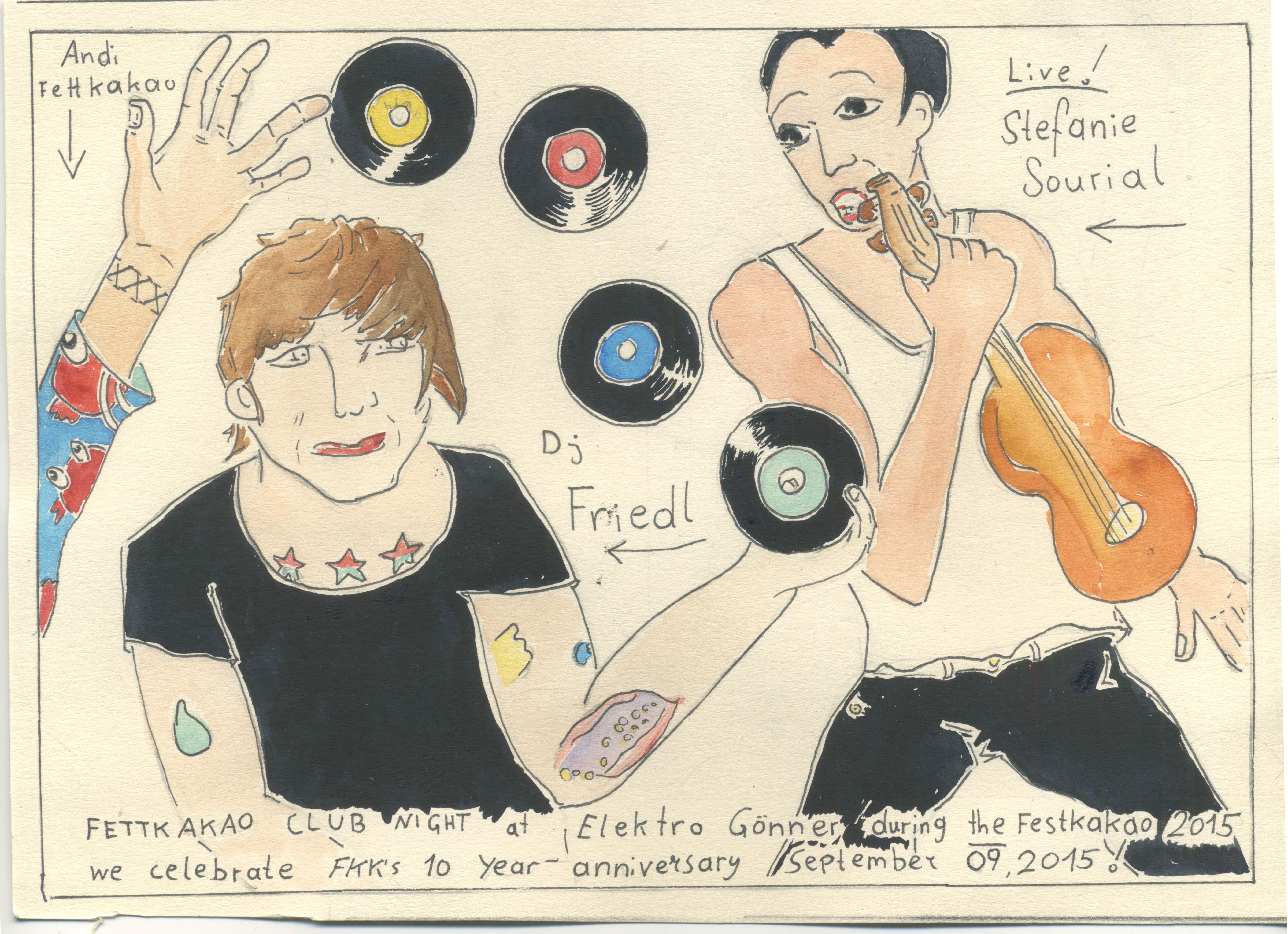 DJ Friedl & Andi Fettkakao    Live: Stefanie Sourial